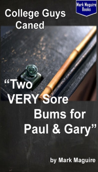 Two VERY Sore Bums for Paul and Gary