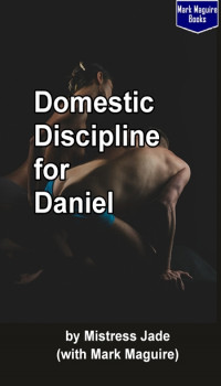 Domestic Discipline for Daniel