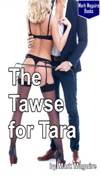 The Tawse for Tara